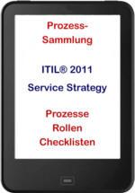 Klicken Sie hier für mehr Details - ITIL® 2011 Prozesse der Service Strategy