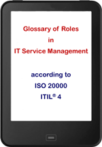 Glossary of ITSM roles according to ISO 20000 und ITIL®4